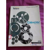 Projeto Telaris Ciência 8º Ano 1º Edição Frete Grátis