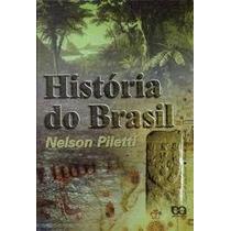 História Do Brasil Nelson Piletti Editora Ática