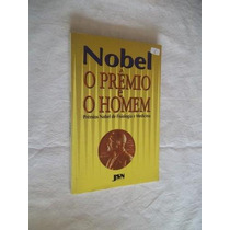 * Livro Nobel - O Prêmio E O Homem - Fisiologia E Medicina