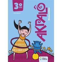 Livro Akpalô Matematica 3° Ano - Linos Galdonne Ed.do Brasil