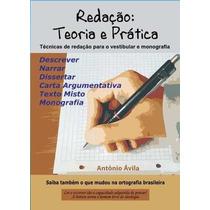 Livro - Redação: Teoria E Prática - Enem E Vestibulares