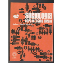 Livro Sociologia Para O Ensino Médio Nelson Tomazi A3