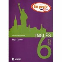 Livro Inglês Eu Gosto Mais 6º Ano