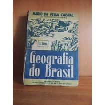 Livro Geografia Do Brasil 3 Serie Mario Da Veiga Cabral 1953