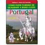 Como Fazer Turismo De Qualidade A Baixo Custo: Portugal