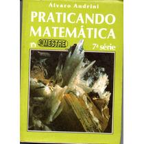 Praticando Matemática 7ª Série - Livro Do Mestre - 1989