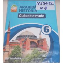Projeto Araribá História 6 - Guia De Estudo