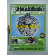 Atualidades Vestibular + Enem 2010 - Guia Do Estudante