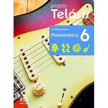 Livro Projeto Teláris Matemática 6º Ano