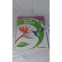 Livro De Ciêcias Buriti 5° Ano, Editora Moderna