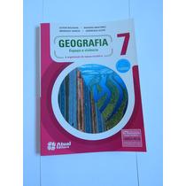 Geografia 7º Ano - Espaço E Vivência - Atual - 2013