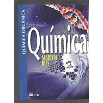 Química Orgânica 2 Livros Para O Professor Martha Reis - L2
