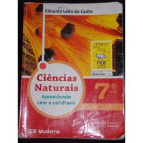 Ciências Naturais-eduardo Leite Do Canto. 7º Ano