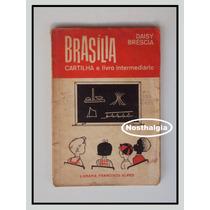 Cartilha Brasilia - Daisy Bréscia - 1964 - F(1089)