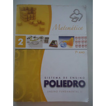 Matemática Livro 2 - 7ª Ano Poliedro Ano 2013