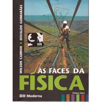 Livro As Faces Da Física Volume Único 3ª Edição 2006