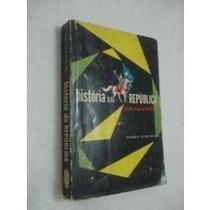 Livro Historia Da Republica Jose Maria Bello