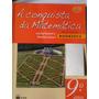Livro: A Conquista Da Matematica 9º Ano Giovanni E Castrucci