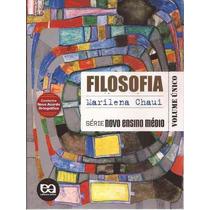 Filosofia Marilena Chaui Série Novo Ensino Médio 2ª Edição