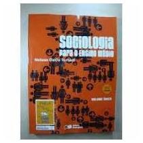 Sociologia Para O Ensino Médio -volume Único-nelson D.tomazi