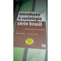 Introdução À Sociologia - Pérsio Santos Série Brasil