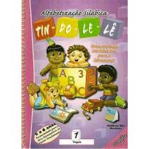 Alfabetização Silábica- Tin Do Lê Lê Introdução Do Ens. Fun.