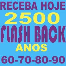 Receba Hoje 2500 Musicas Flashback Anos 60 70 80 90 São 15gb