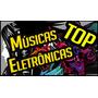 Pacotão O Melhor Da Música Eletrônica 2016 Envio Download .