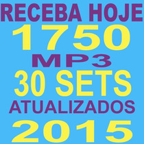 Kit Dj 1750 Músicas 2015 & 30 Sets Mix & Atualize Todo Mês!