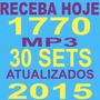Kit 1700 Músicas Mp3+30 Sets Mixados+ Frete Grátis+ Download