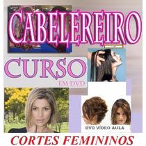 Cabeleireiro 40 Cortes Femininos Aulas 4 Dvds Completo