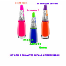 Kit Esmaltes Impala Atitude Neon 3 Unidades Frete Gratis