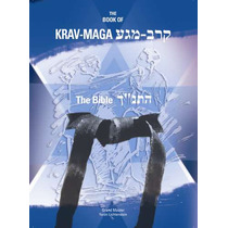 O Livro Do Krav-maga - A Biblia (the Book Of Krav-maga)