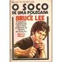 Bruce Lee - Soco De Uma Polegada - Kung Fu