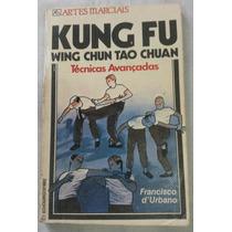 Livro Kung Fu Wing Chun Tao Chuan - Frete Grátis !