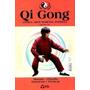 Qi Gong | Coleção Artes Marciais | Antiga Arte Marcial