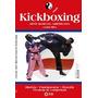 Kickboxing - Arte Marcial Americana