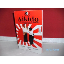 Livro Aikido A Arte Marcial 3º Milênio Ano1 Nº1- 2011 98págs