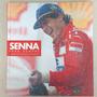 Livro Ayrton Senna Para Sempre - Capa Dura - Colecionador