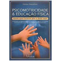 Psicomotricidade & Educação Física