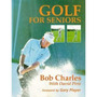 Livro - Golf For Seniors - Bob Charles