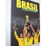 Livro Brasil O País Do Futebol Ano 5 2009 Todos Os Campeões