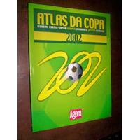 Atlas Da Copa 2002 Mundial Coreia Japão Jogadores Taticas Es
