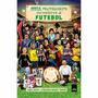 Livro - Guia Politicamente Incorreto Do Futebol #