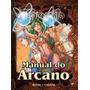 Tormenta Rpg - Manual Do Arcano