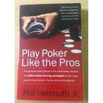 Livro De Poker - Play Poker Like The Pros