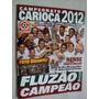 Revista Poster Fluminense Campeão Carioca 2012 Aa