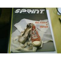 Revista Sprint Ano Vi N°2 Educação Física E Dança 1987
