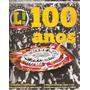 Revista 100 Anos - Corinthians ( Lance! Especial - 2010 )