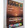 Revista Futebol Federação Gaucha 21 2000 Guia Octogonal